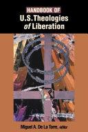 Handbook of U.S. theologies of liberation