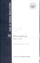 Code of Federal Regulations  Title 12  Banks and Banking  PT  1 199  Revised as of January 1  2012