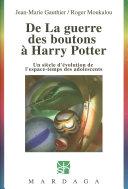 De La guerre des boutons à Harry Potter