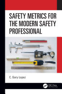 Pdf Safety Metrics for the Modern Safety Professional Telecharger
