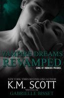 Vampire Dreams Revamped (Sons of Navarus Prequel)