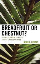 Breadfruit Or Chestnut?