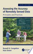 Assessing the Accuracy of Remotely Sensed Data Book