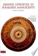 Javanese Literature in Surakarta Manuscripts: Introduction and manuscripts of the Karaton Surakarta