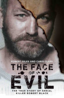 Pdf The Face of Evil - The True Story of the Serial Killer Robert Black Telecharger