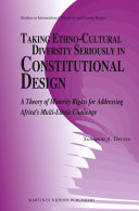 Taking Ethno Cultural Diversity Seriously in Constitutional Design
