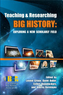 Teaching & Researching Big History: Exploring a New ...