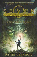 Seven Wonders Book 1  The Colossus Rises