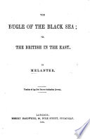 The Bugle Of The Black Sea  Or  The British In The East   Poems   By Melanter