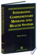 Integrating Complementary Medicine Into Health Systems Book PDF