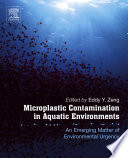 Microplastic Contamination in Aquatic Environments Book