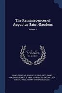 The Reminiscences Of Augustus Saint Gaudens  PDF