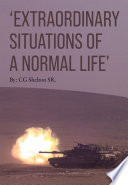 Extraordinary Situations of a Normal Life