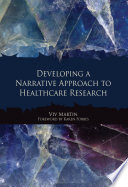 Developing A Narrative Approach To Healthcare Research