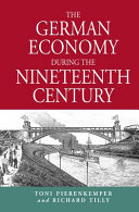 Pdf The German Economy During the Nineteenth Century