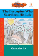 The Porcupine Who Sacrificed His Life