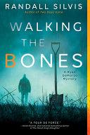 Walking the Bones Book