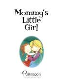 Mommy s Little Girl
