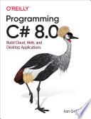 Programming C# 8.0