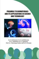 Preamble to Biomaterials and its Applications in Science and Technology