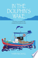 In The Dolphin s Wake Book