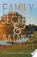Family Secrets And Satanic Contract