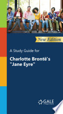A Study Guide New Edition For Charlotte Bronte S Jane Eyre