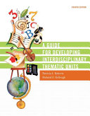 A Guide for Developing Interdisciplinary Thematic Units