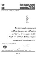 Environmental Management Problems in Resource Utilization and Survey of Resources in the West and Central African Region