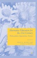 Alternative Education for the 21st Century