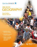 Aqa As/A2 Geography: Get the Grade
