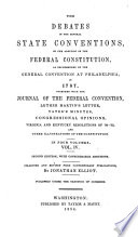 The Debates in the Several State Conventions  on the Adoption of the Federal Constitution Book PDF