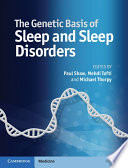 The Genetic Basis Of Sleep And Sleep Disorders Book PDF