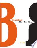 Branding  The 6 Easy Steps Book