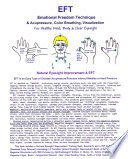 Eft Emotional Freedom Technique And Acupressure Color Breathing Visualization For Healthy Mind Body And Clear Eyesight Book