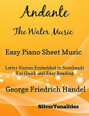 Andante the Water Music Easy Piano Sheet Music Book
