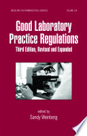 Good Laboratory Practice Regulations  Third Edition  Revised and Expanded
