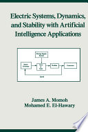 Electric Systems  Dynamics  and Stability with Artificial Intelligence Applications Book