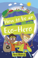 Reading Planet Ks2 How To Be An Eco Hero Level 8 Supernova Red Band  Book PDF