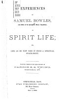 Experiences of Samuel Bowles     in Spirit Life