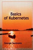 Basics of Kubernetes