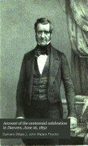 Centennial Celebration at Danvers  Mass   June 16  1852