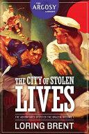 The City of Stolen Lives: The Adventures of Peter the Brazen