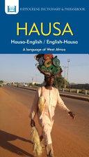 Hausa-English/ English-Hausa Dictionary and Phrasebook