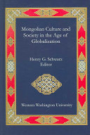 Mongolian Culture And Society In The Age Of Globalization