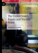 The United States, Russia and Nuclear Peace [Pdf/ePub] eBook