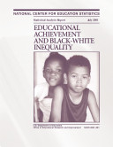 Educational achievement and black-white inequality ebook
