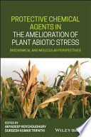 Protective Chemical Agents in the Amelioration of Plant Abiotic Stress Book