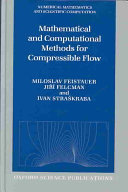 Mathematical and Computational Methods for Compressible Flow