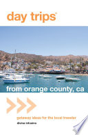 Day Trips   from Orange County  CA